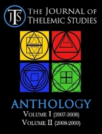 Journal of Thelemic Studies Anthology: Volumes I & II