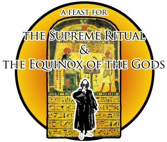 Feast for the Supreme Ritual & the Equinox of the Gods