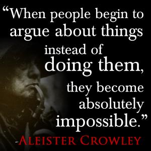 Arguing vs Doing